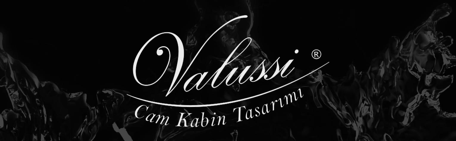 VALUSSİ CAM VE KABİN TASARIMI